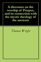 Best a discourse on the worship of priapus Reviews