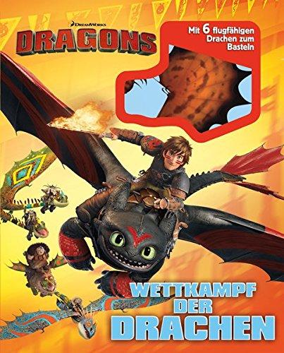 Dragons. Wettkampf der Drachen: Mit 6 flugfähigen Drachen zum Basteln