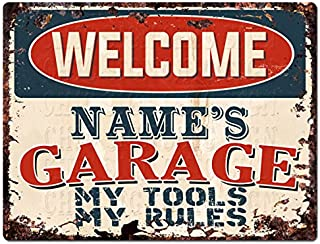 Welcome Name's Garage My Tools My Rules Custom Personalized Tin Chic Sign Rustic Vintage Style Retro Kitchen Bar Pub Coffee Shop Decor 9