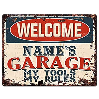 Welcome Name s Garage My Tools My Rules Custom Personalized Tin Chic Sign Rustic Vintage Style Retro Kitchen Bar Pub Coffee Shop Decor 9 x 12  Metal Plate Sign Home Store Man cave Decor Gift Ideas