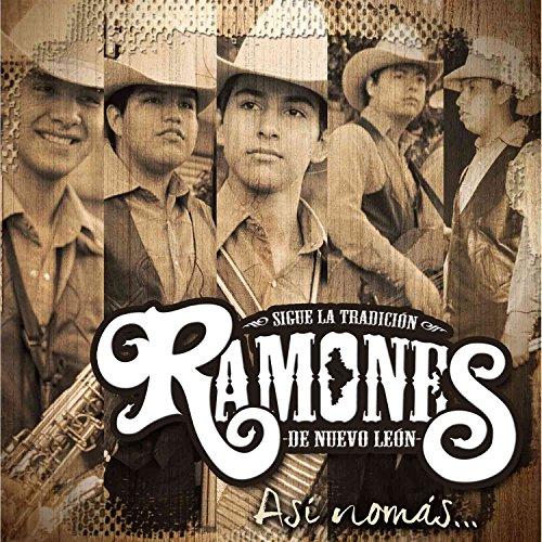 Ramones de Nuevo Leon (Asi Nomas... MM-351529)
