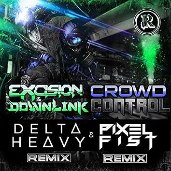 Crowd Control Remixes