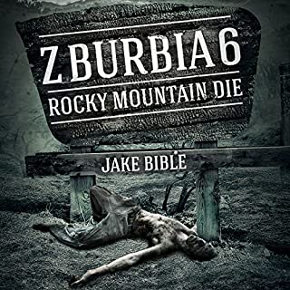 Z-Burbia 6: Rocky Mountain Die audiobook cover art