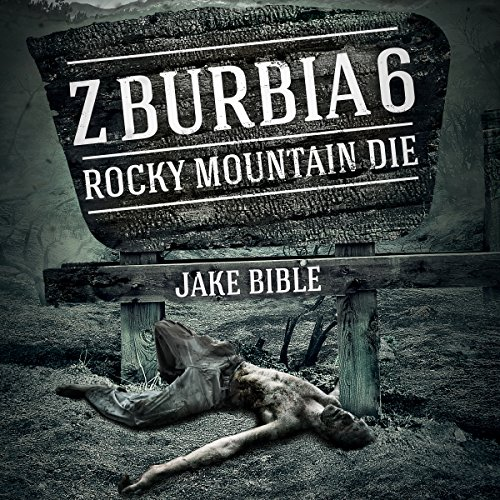 Z-Burbia 6: Rocky Mountain Die cover art