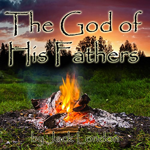 The God of His Fathers audiobook cover art