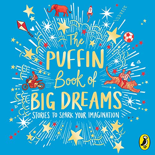 The Puffin Book of Big Dreams audiobook cover art