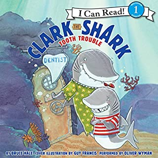 Clark the Shark: Tooth Trouble cover art