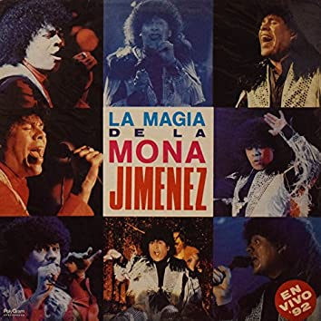 La Magia de La Mona (En Vivo '92)