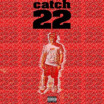 Catch 22 (feat. Marka & Conflict)