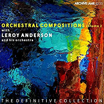 Orchestral Compositions, Volume 2