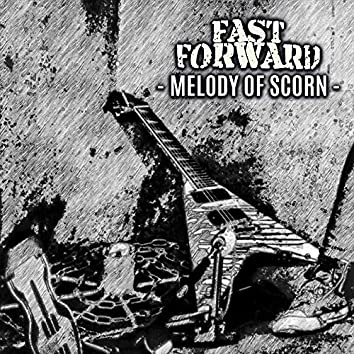 Melody Of Scorn