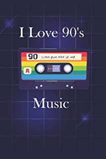 I Love 90's Music: Retrowave party, electronic music of 90s, journal 100 pages 6 x 9 inches