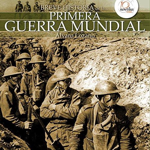 Breve historia de la Primera Guerra Mundial cover art