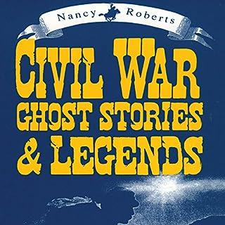 Civil War Ghost Stories & Legends audiobook cover art