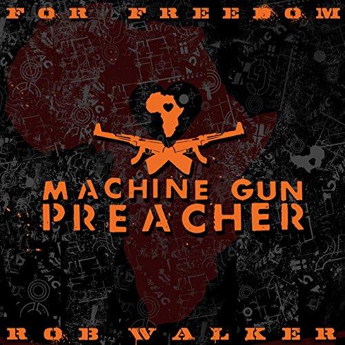 For Freedom (Machine Gun Preacher)