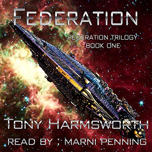 Federation: Federation Trilogy, Book 1