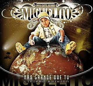 Mas Grande Que Tu: Limited Edition by Miguelito