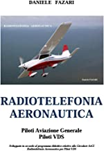 Radiotelefonia Aeronautica Piloti VDS (Italian Edition)