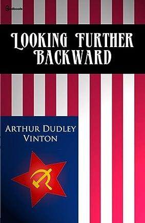 Looking Further Backward (English Edition)
