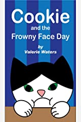 Cookie and the Frowny Face Day (Cookie and Olivia Book 1) Kindle Edition