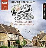 Bunburry - Vorhang auf für einen Mord: Ein Idyll zum Sterben - Teil 1. Ungekürzt. (Ein englischer Cosy-Krimi, Band 1) - Helena Marchmont