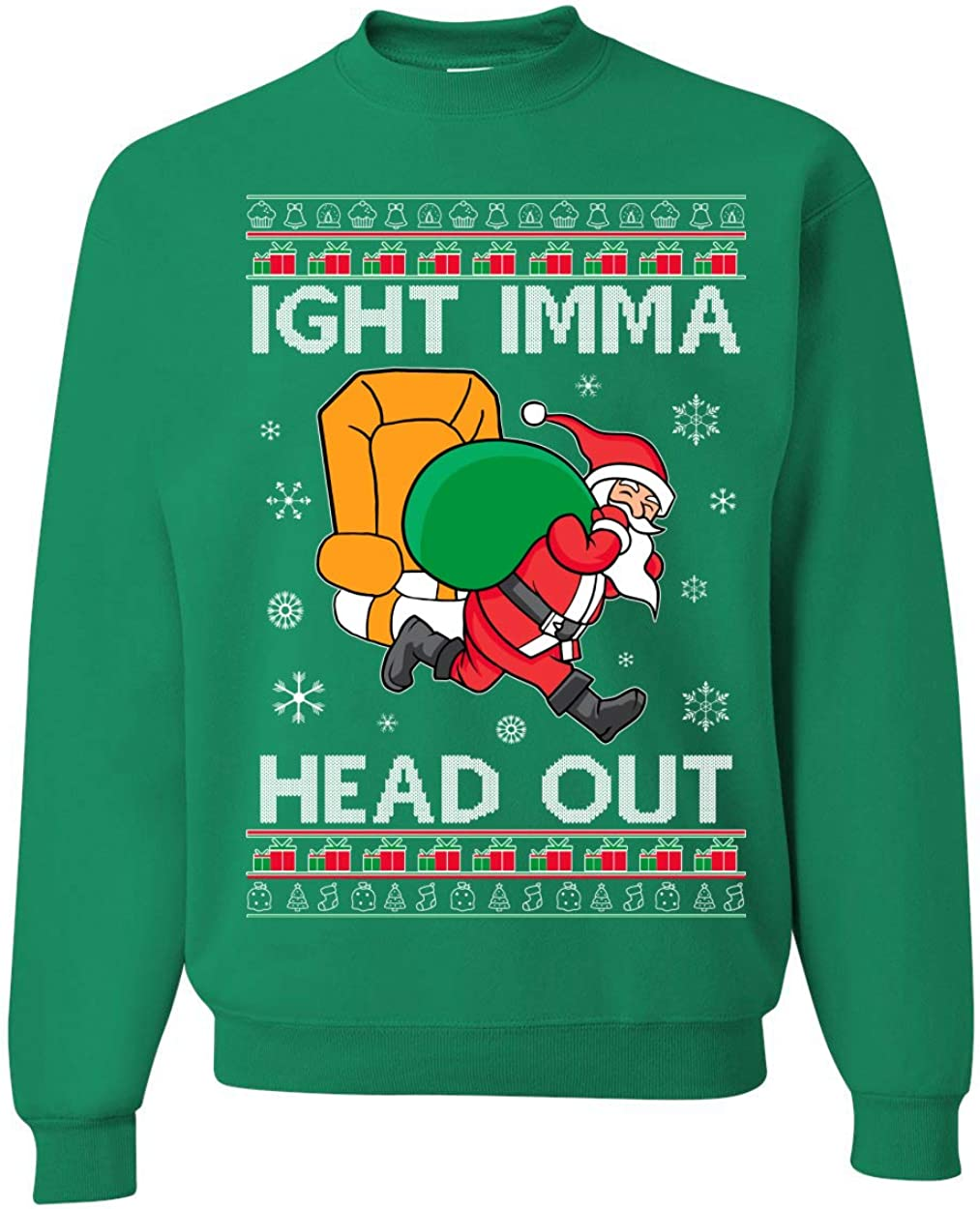 Ight Save money Imma Head Out Funny Santa Max 59% OFF Ugly Meme Christmas Xmas Sweater