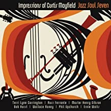 Impressions Of Curtis Mayfield by Jazz Soul Seven (2012-05-04)