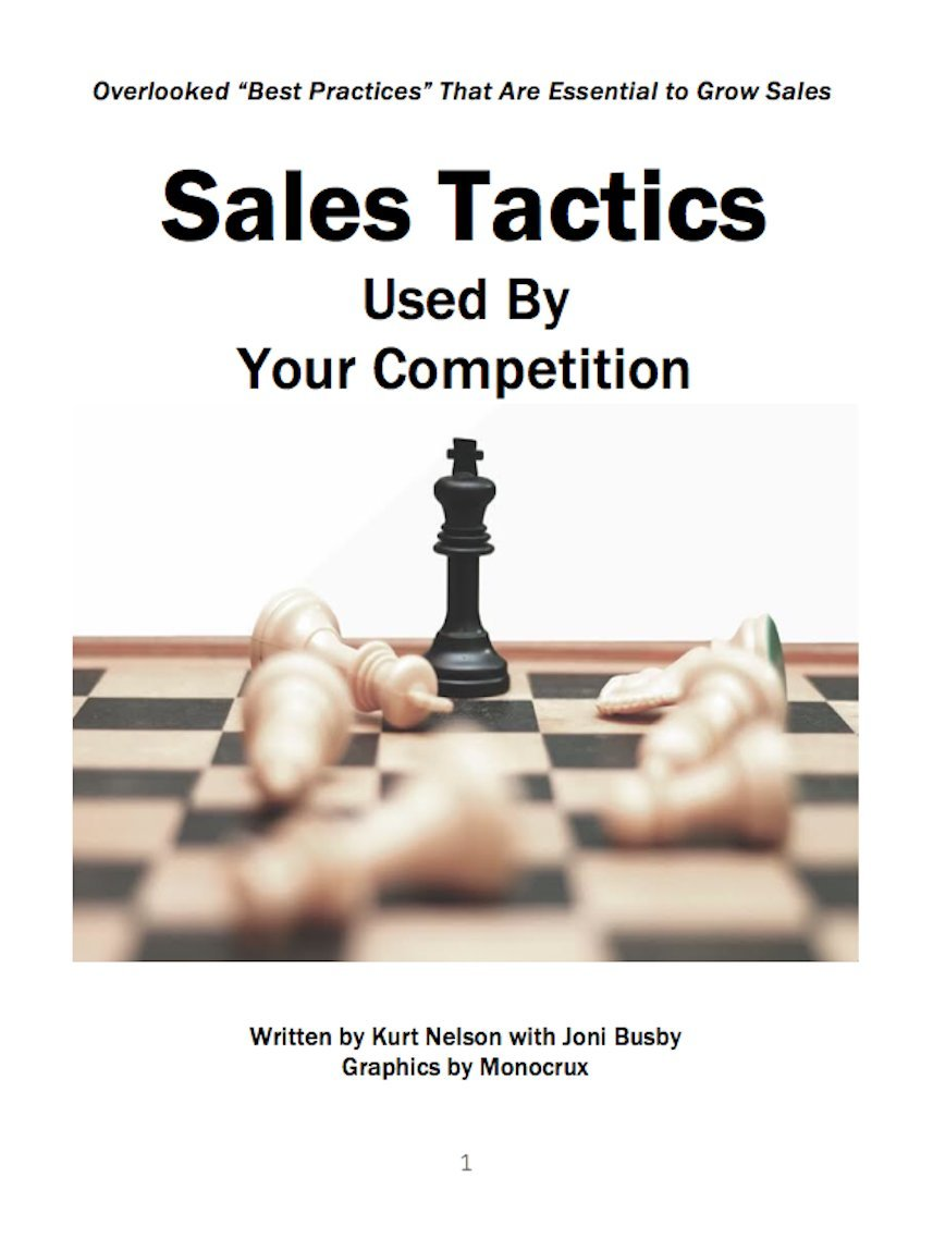 SALES TACTICS Used by Your Competition: Commonly Overlooked