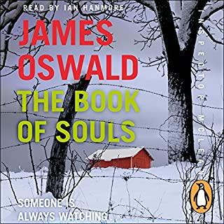 The Book of Souls     An Inspector McLean Novel, Book 2              By:                                                                                                                                 James Oswald                               Narrated by:                                                                                                                                 Ian Hanmore                      Length: 10 hrs and 55 mins     1,289 ratings     Overall 4.5