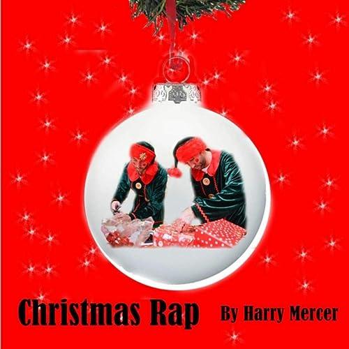 Christmas Rap Music.Christmas Rap By Harry Mercer On Amazon Music Amazon Com