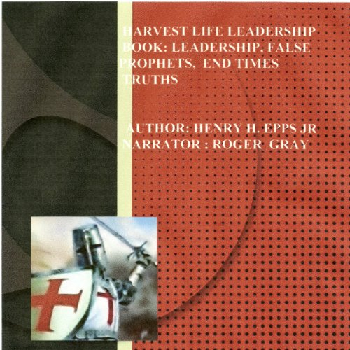 Harvest Life Leadership Manual audiobook cover art