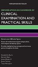 Oxford American Handbook of Clinical Examination and Practical Skills (Oxford American Handbooks of Medicine)