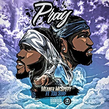 Pray (feat. Tsu Surf)