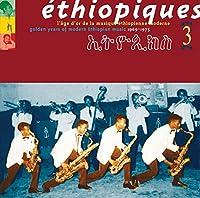 Ethiopiques, Vol. 3: Golden Years Of Modern Ethiopian Music