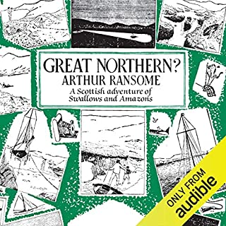 Great Northern?     Swallows and Amazons, Book 12              By:                                                                                                                                 Arthur Ransome                               Narrated by:                                                                                                                                 Gareth Armstrong                      Length: 8 hrs and 35 mins     50 ratings     Overall 4.8