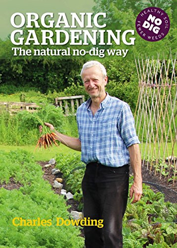Organic Gardening: The Natural No-Dig Way (English Edition)
