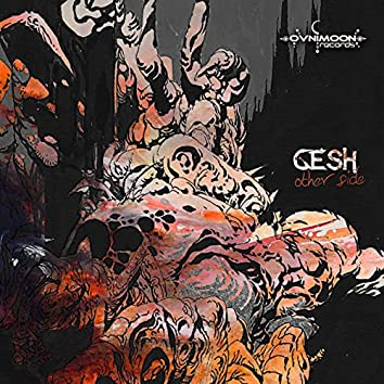 Gesh - Other Side Ep