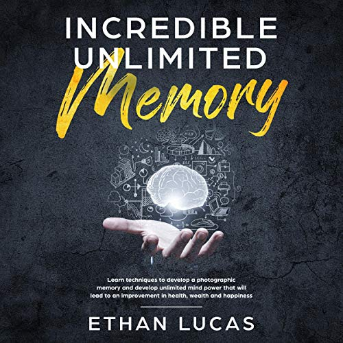Incredible Unlimited Memory  By  cover art