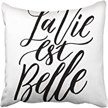 Throw Pillow Cover 18X18 Inch Polyester Black French Quote La Vie Est Belle Meaning Life is Beautiful Unique Inspirational Hand Decorative Pillowcase Two Sides Square Print for Home