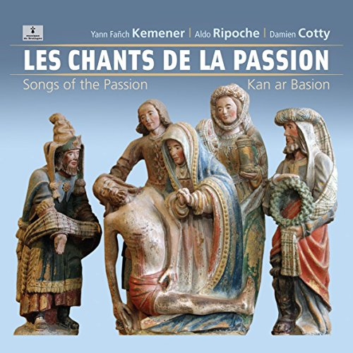 Les Chants de la Passion