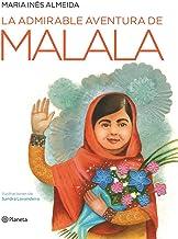 La admirable aventura de Malala (Spanish Edition)