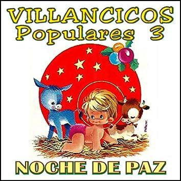 Villancicos Populares Vol. 3 Noche de Paz
