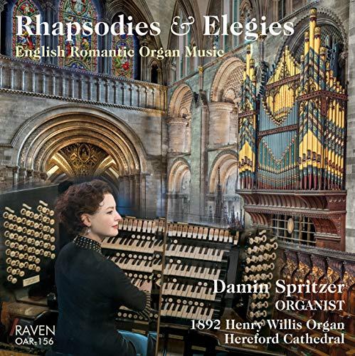 Rhapsodies & Elegies: English Romantic Organ Music