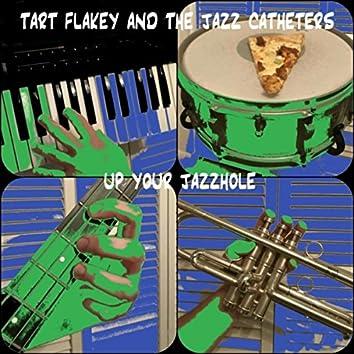 Up Your Jazzhole