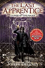The Last Apprentice: Curse Of The Bane by Joseph Delaney (July 12 2007)