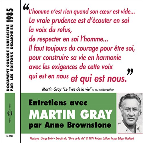 Entretiens avec Martin Gray audiobook cover art