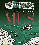 El juego del mus (Juegos de cartas)