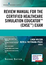 Review Manual for the Certified Healthcare Simulation Educator Exam, Second Edition