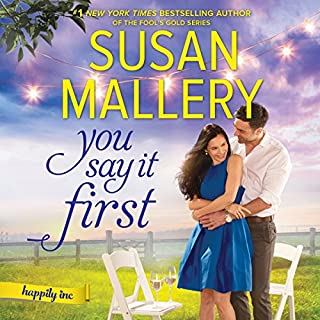 You Say It First                   By:                                                                                                                                 Susan Mallery                               Narrated by:                                                                                                                                 Tanya Eby                      Length: 8 hrs and 9 mins     274 ratings     Overall 4.5