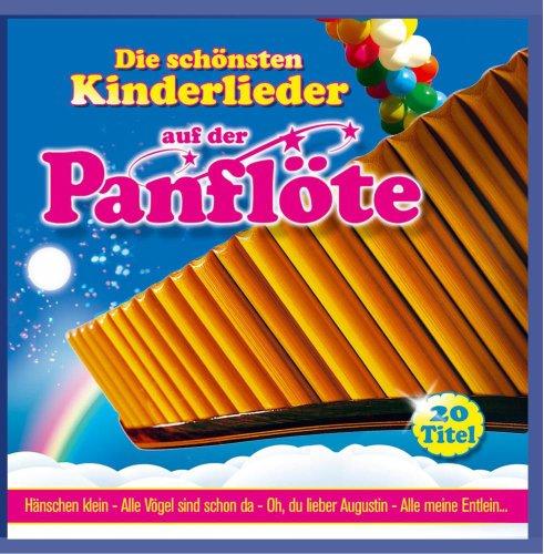 Die Schönsten Kinderlieder auf der Panflöte (Instrumental)